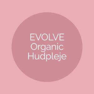 EVOLVE Organic Hudpleje